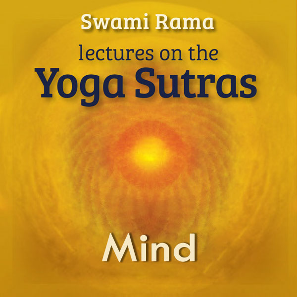 New Release! Lectures on Yoga Sutras: Mind, by Swami Rama